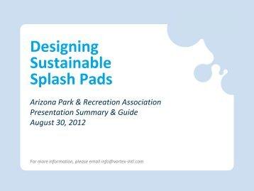 Designing sustainable splash pads - Arizona Parks and Recreation ...
