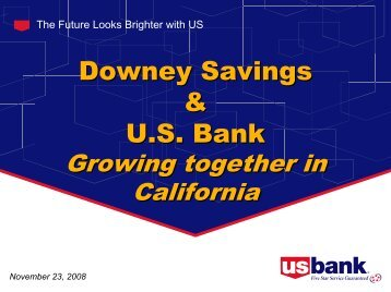 Downey Savings & US Bank Downey Savings & US Bank