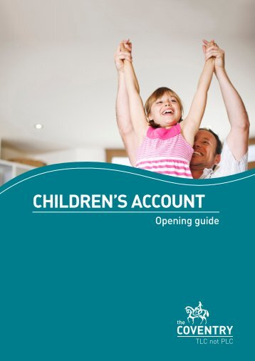 Children's Account Opening Guide - Coventry Building Society