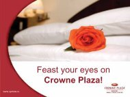 Feast your eyes on Crowne Plaza!