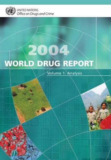 WORLD DRUG REPORT - United Nations Office on Drugs and Crime