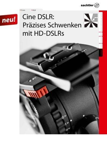 Cine DSLR: Präzises Schwenken mit HD-DSLRs neu! - Pictureland.de