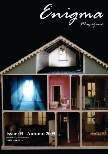 Issue 03 - Autumn 2009 - Enigma Magazine