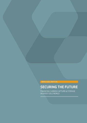 SECURING THE FUTURE - World Coal Association