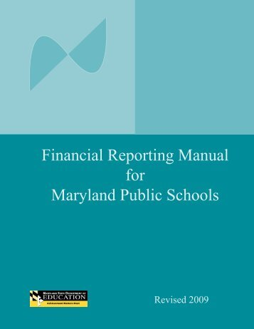Financial Reporting Manual - Maryland State Department of Education