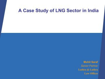 A Case Study of LNG Sector in India - Luthra & Luthra