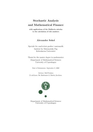 Stochastic Analysis and Mathematical Finance - Institut for ...