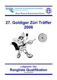 27. Goldiger Züri Träffer 2006 - ZKAV