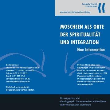 moscheen als orte der spiritualität und integration - Interkultureller Rat