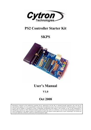 PS2 Controller Starter Kit SKPS User's Manual - Cytron Technologies