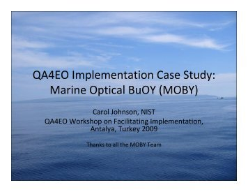 (MOBY) (Carol Johnson, NIST) - 1.2Mb pdf - QA4EO