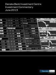 Danske Bank Investment Centre Investment Commentary June 2013