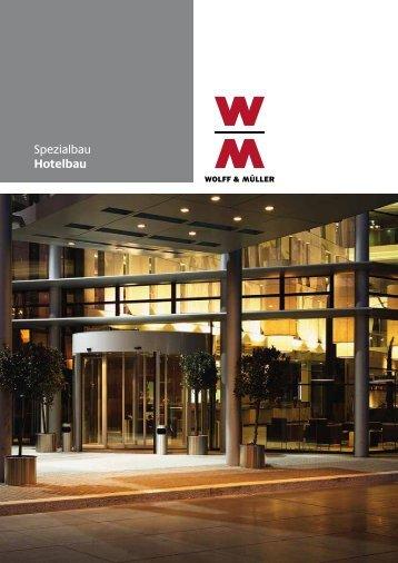 Wirtschaftlichkeit ist das oberste Gebot - Wolff & Müller