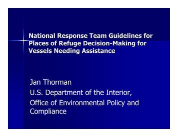 Jan Thorman U.S. Department of the Interior, Office of Environmental ...