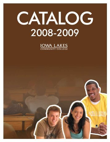 2008-2009 Catalog - Iowa Lakes Community College