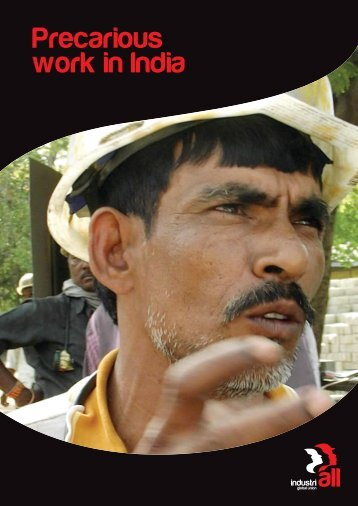 Precarious work in India - Industriall