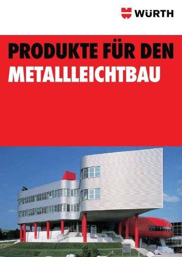 Metallleichtbau - Adolf Würth GmbH & Co. KG