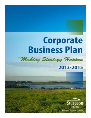 2013 - 2015 Corporate Business Plan - Sturgeon County