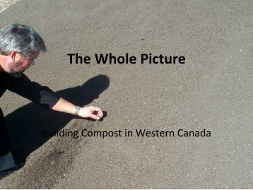 The Whole Picture - Compost Council of Canada
