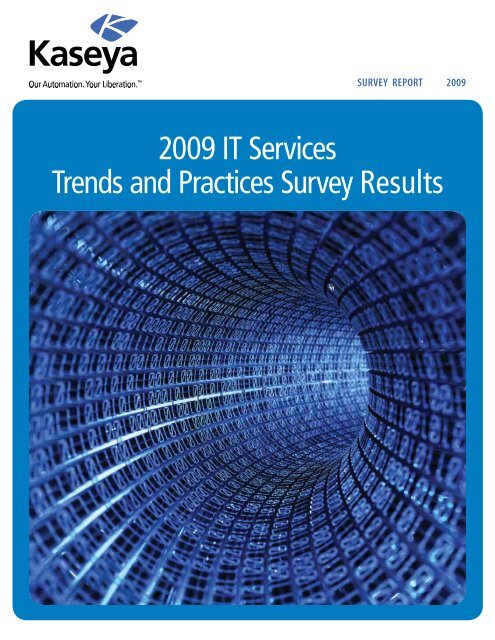 2009 IT Services Trends and Practices Survey Results - Kaseya