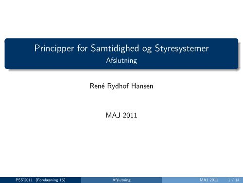 Principper for Samtidighed og Styresystemer - Afslutning