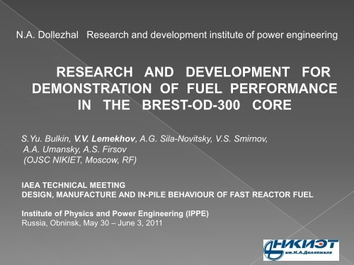 research and development for demonstration of fuel performance in ...