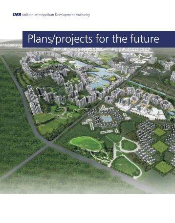 Plans/projects for the future - Kolkata Metropolitan Development ...