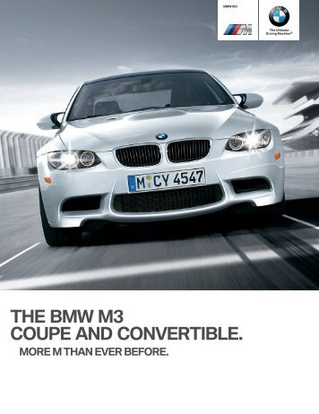 THE BMW M3 COUPE AND CONVERTIBLE.