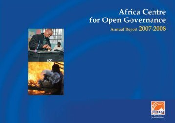 the annual report 2008 - Africa Centre for Open Governance