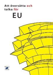 Att översätta och tolka för EU - Translation Centre for the Bodies of ...