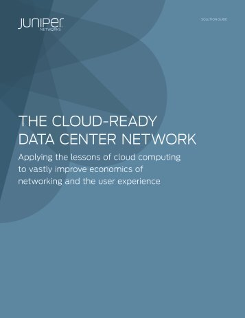 The Cloud-Ready Data Center Network - Digital Government Institute
