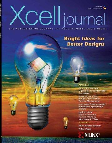 Bright Ideas for Better Designs Bright Ideas for Better Designs - Xilinx