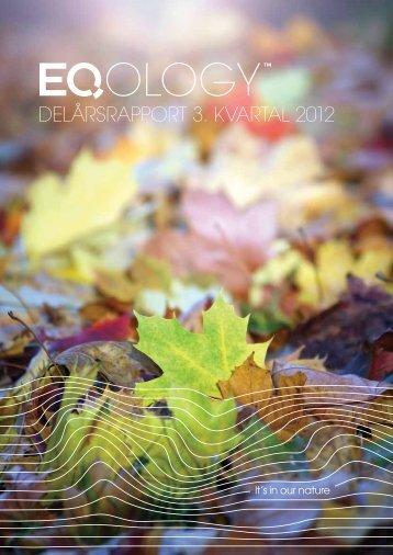 Delårsrapport 3. kvartal 2012 - Eqology.com