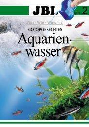 2 – Biotopgerechtes Aquarienwasser - JBL