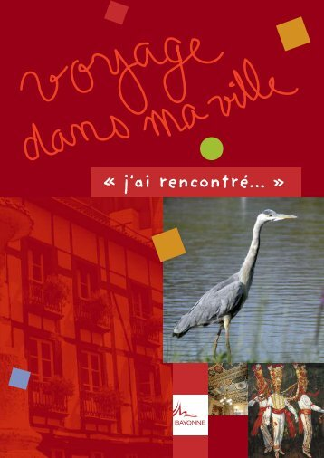 Le carnet de route ». - Ville de Bayonne