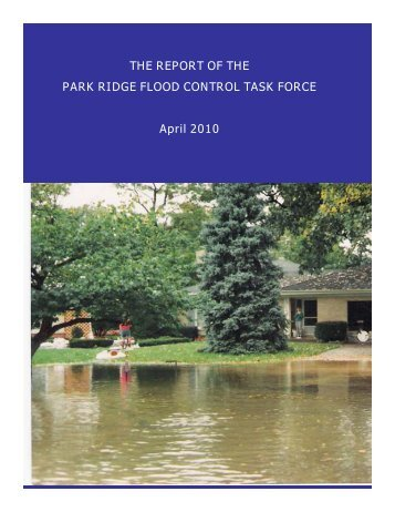The Report of the Flood Control Task Force ... - City of Park Ridge