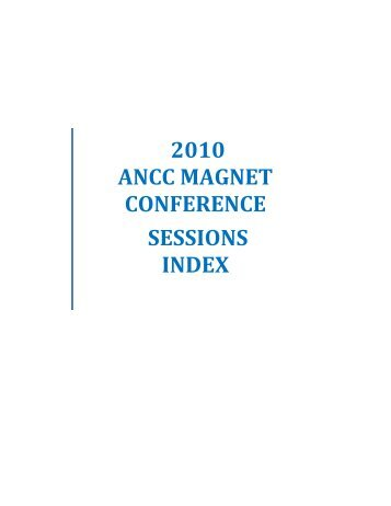 2010 ANCC MAGNET CONFERENCE SESSIONS INDEX