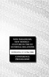 New Paradigms, New models – CUltUre iN the eU exterNal relatioNs