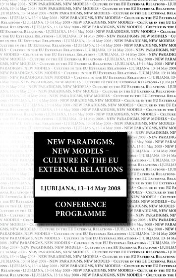 New Paradigms, New models – CUltUre iN the eU exterNal relatioNs