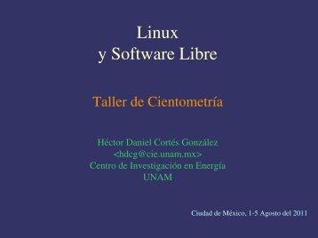 Linux y Software Libre - CIE - UNAM