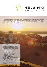 Dà il benvenuto ai crocieristi - Helsinki