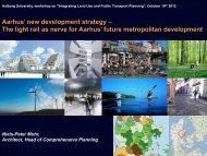 The light rail as nerve for Aarhus' future metropolitan ... - VTI