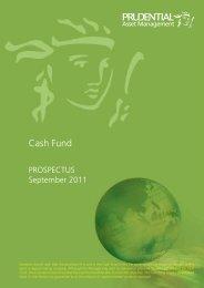 Prudential Cash Fund Prospectus 280911.indd - Eastspring ...
