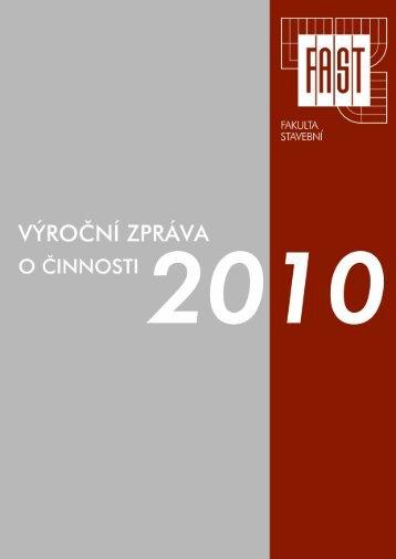 2010 - Fakulta stavební - Vysoké učení technické v Brně