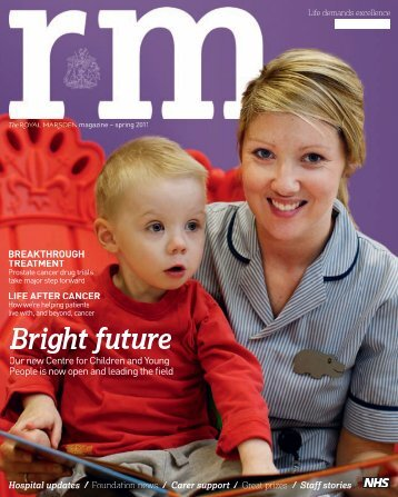 RM Magazine - spring 2011 - The Royal Marsden