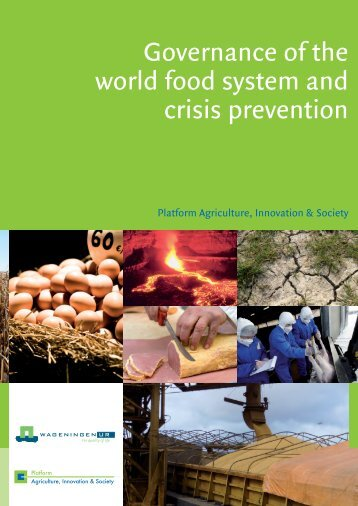 Burger, K., J. Warner & E. Derix 2010. Governance of the world food ...