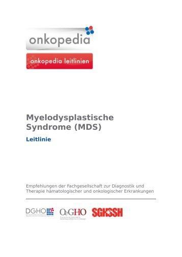 Myelodysplastische Syndrome (MDS) - Leitlinie - Onkopedia