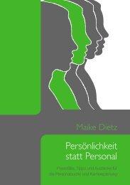 Persönlichkeit statt Personal - Maike Dietz