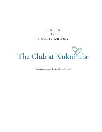 CLUB RULES FOR THE CLUB AT KUKUI`ULA - Resident Interactive