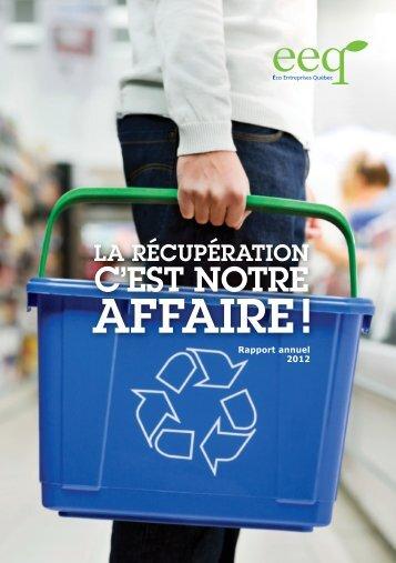 Rapport annuel 2012 - Éco Entreprises Québec